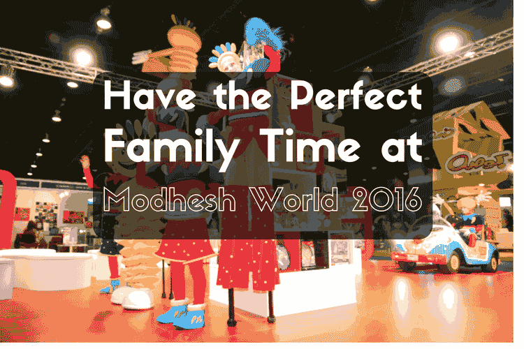Perfect Family Time at Modhesh World 2016